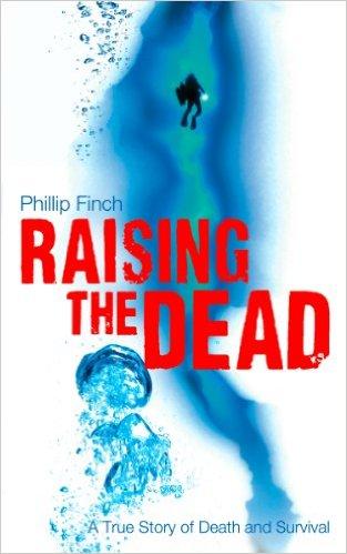 Raising the Dead - Phillip Finch